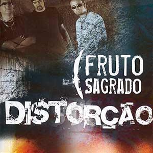 Fruto Sagrado 2005 - Distorção